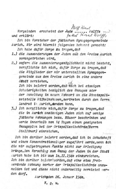 Am 26. Januar 1940 bekommt Wolff Benjamin Wolffs von der Gestapo die Anweisung, den Wegzug aller Juden aus Aurich zu organisieren. Er muss unterschreiben.